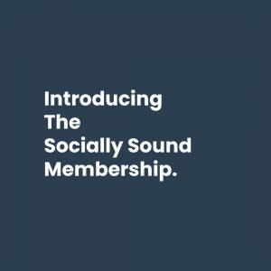 Socially Sound Membership