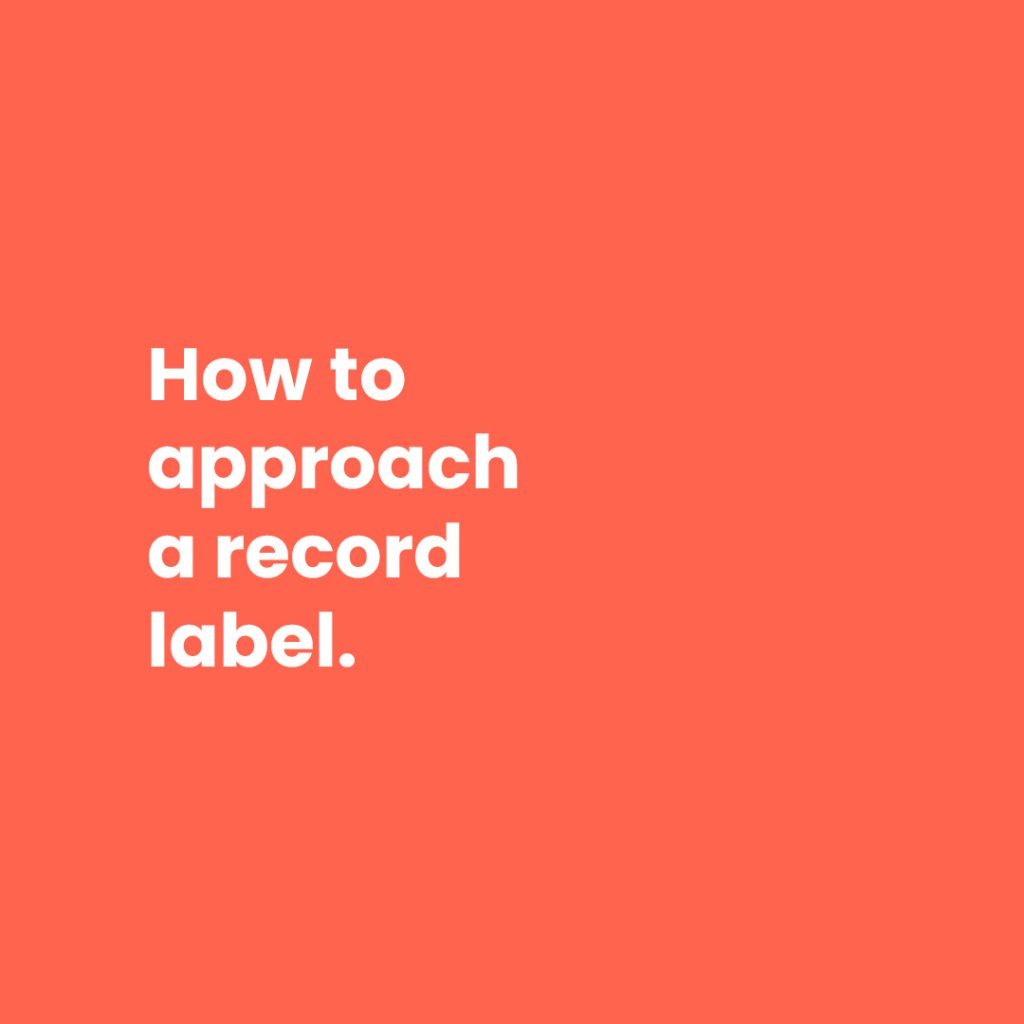 How to approach a record label